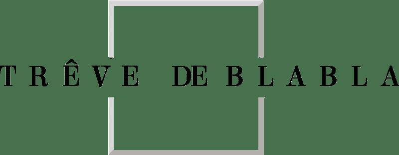 Trêve de Blabla